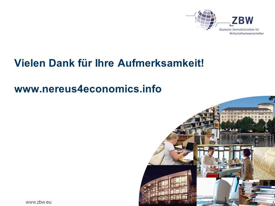 www.zbw.eu Vielen Dank für Ihre Aufmerksamkeit! www.nereus4economics.info