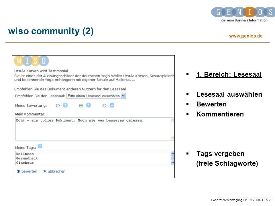 www.genios.de Fachreferententagung / 11.09.2008 / GP / 20 wiso community (2) 1.