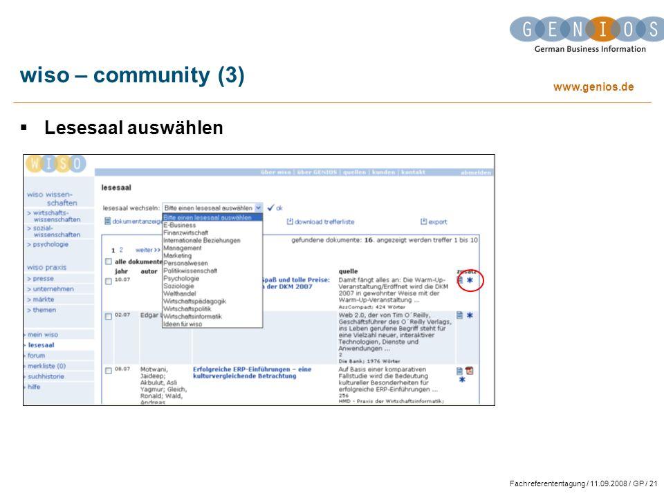 www.genios.de Fachreferententagung / 11.09.2008 / GP / 21 wiso – community (3) Lesesaal auswählen