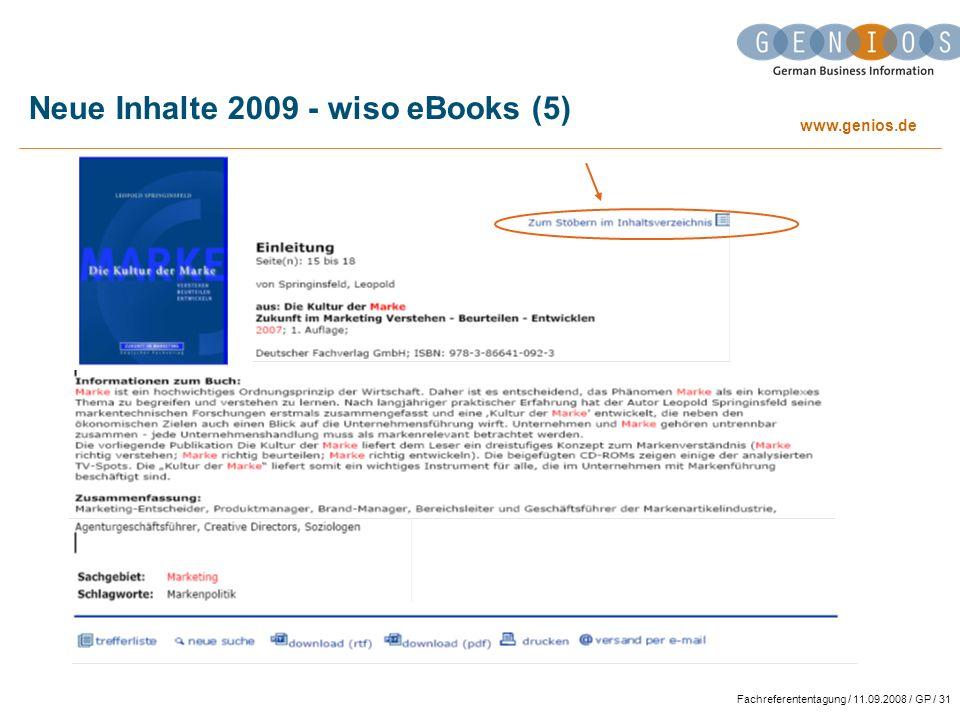 www.genios.de Fachreferententagung / 11.09.2008 / GP / 31 Neue Inhalte 2009 - wiso eBooks (5)
