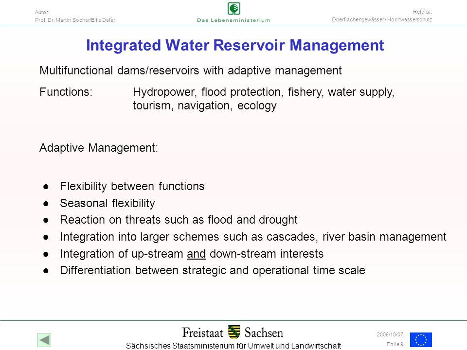 Sächsisches Staatsministerium für Umwelt und Landwirtschaft Autor: Prof. Dr. Martin Socher/Elfie Defèr Folie 9 Referat: Oberflächengewässer / Hochwass