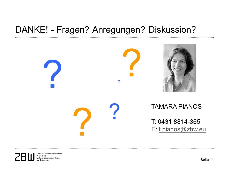 Seite 14 DANKE. - Fragen. Anregungen. Diskussion.