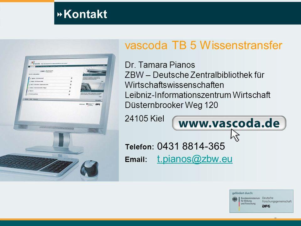 Tamara Pianos t.pianos@zbw.eu Kontakt vascoda TB 5 Wissenstransfer Dr.