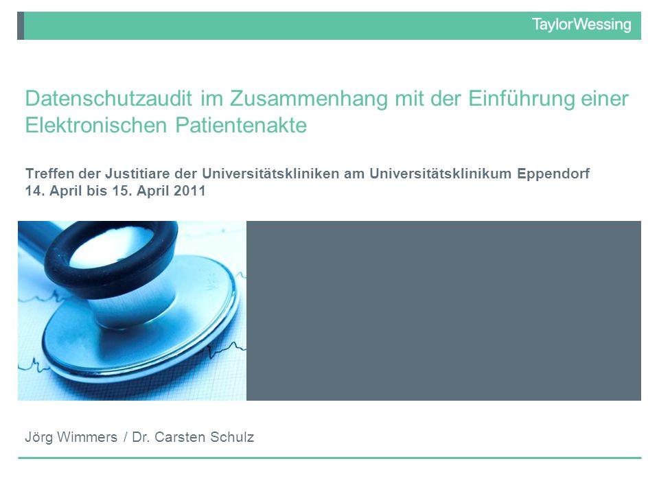 Datenschutzaudit im Zusammenhang mit der Einführung einer Elektronischen Patientenakte Treffen der Justitiare der Universitätskliniken am Universitäts