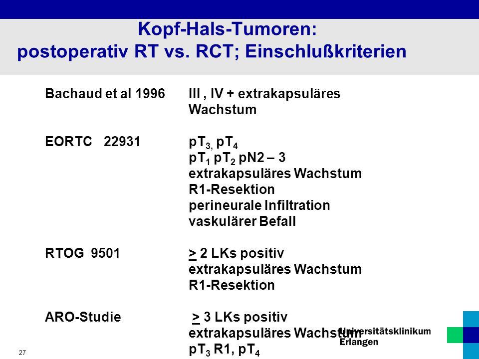 27 Kopf-Hals-Tumoren: postoperativ RT vs.