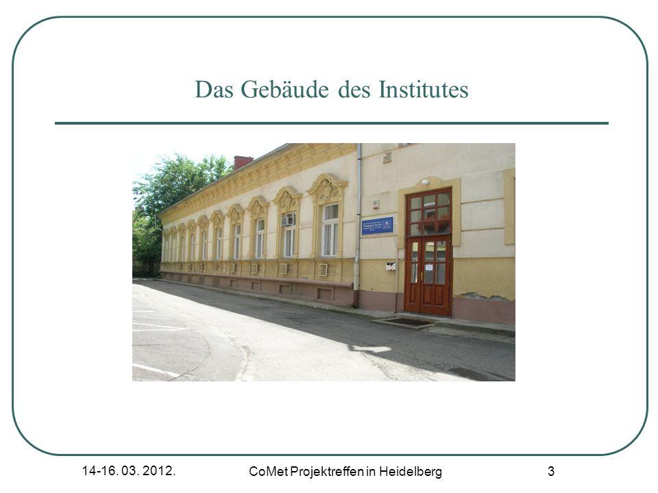 14-16. 03. 2012. CoMet Projektreffen in Heidelberg 3 Das Gebäude des Institutes