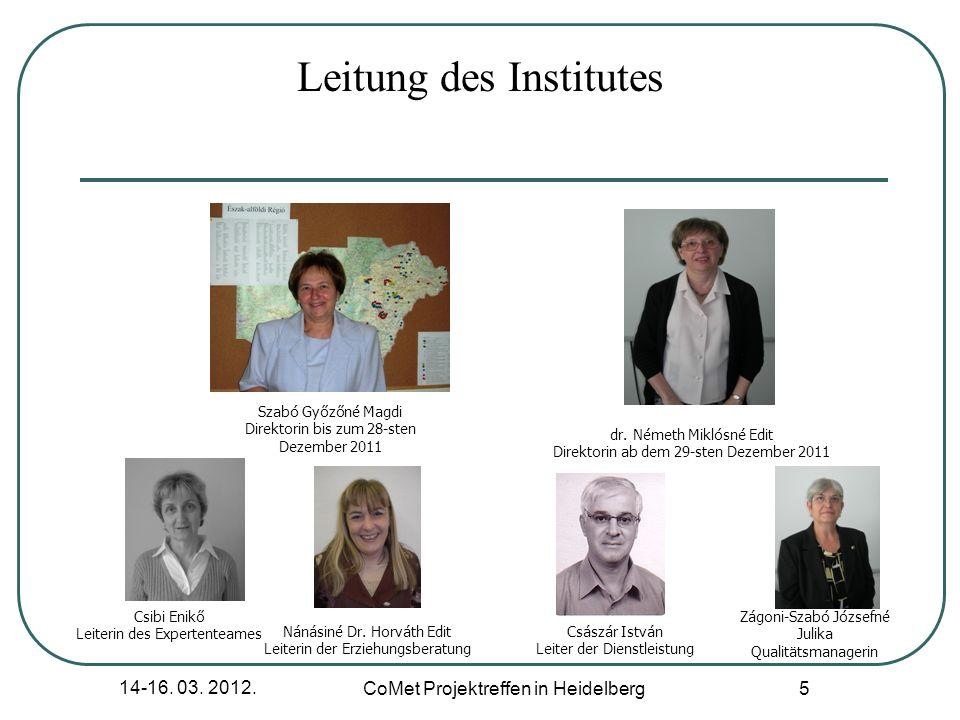 14-16. 03. 2012. CoMet Projektreffen in Heidelberg 6 Mitarbeiter und Mitarbeiterinnen