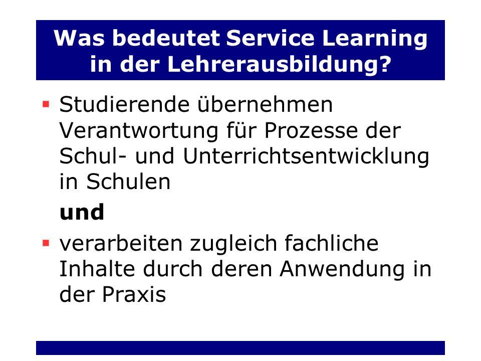 Was bedeutet Service Learning in der Lehrerausbildung.