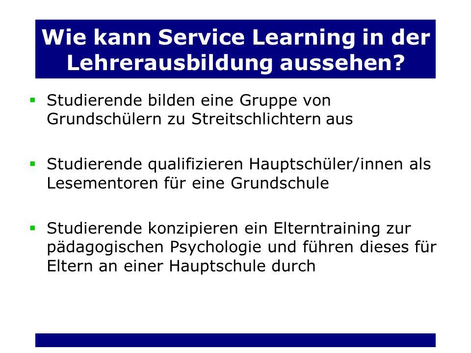 Wie kann Service Learning in der Lehrerausbildung aussehen.