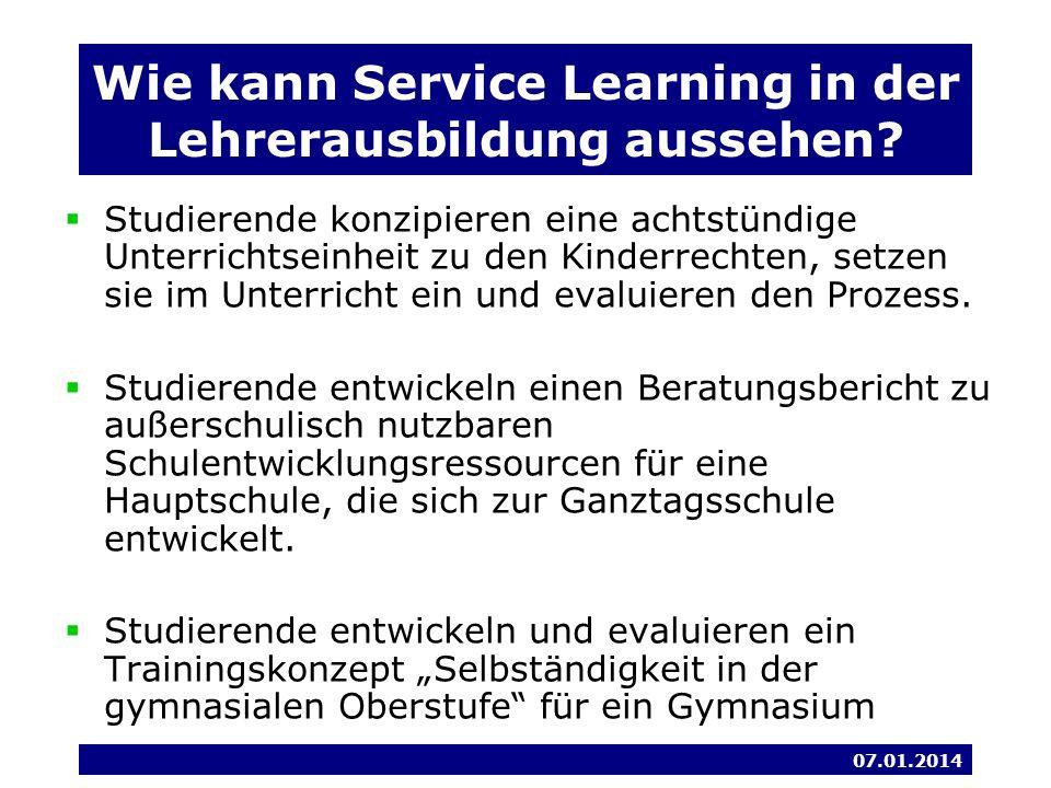 07.01.2014 Wie kann Service Learning in der Lehrerausbildung aussehen.