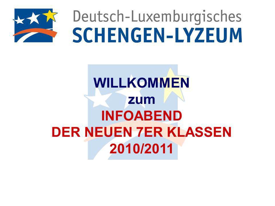 WILLKOMMEN zum INFOABEND DER NEUEN 7ER KLASSEN 2010/2011