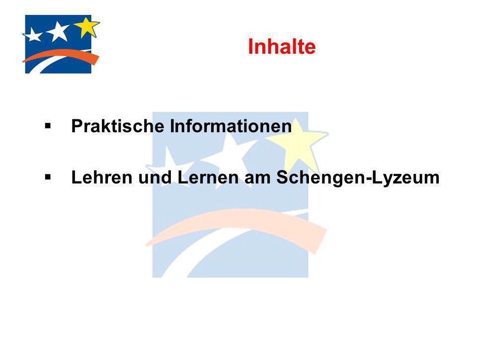 Inhalte Praktische Informationen Lehren und Lernen am Schengen-Lyzeum