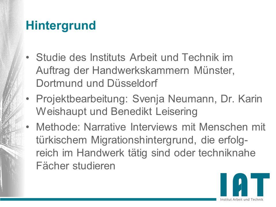 Hintergrund Studie des Instituts Arbeit und Technik im Auftrag der Handwerkskammern Münster, Dortmund und Düsseldorf Projektbearbeitung: Svenja Neuman