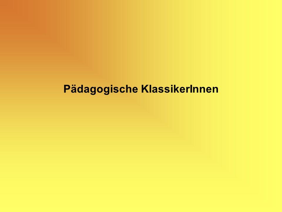 Pädagogische KlassikerInnen