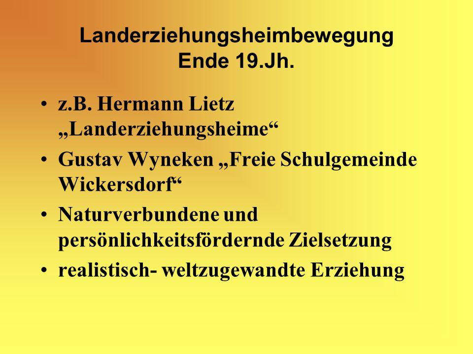 Landerziehungsheimbewegung Ende 19.Jh.z.B.