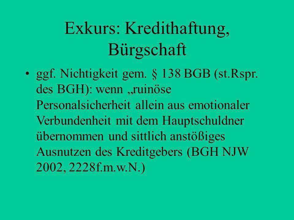 Die Schlüsselgewalt, § 1357 Geschäft der alltäglichen Bedarfsdeckung Angemessen gemessen an den Verhältnissen der konkreten Familie Kein Ausschluss/Tr