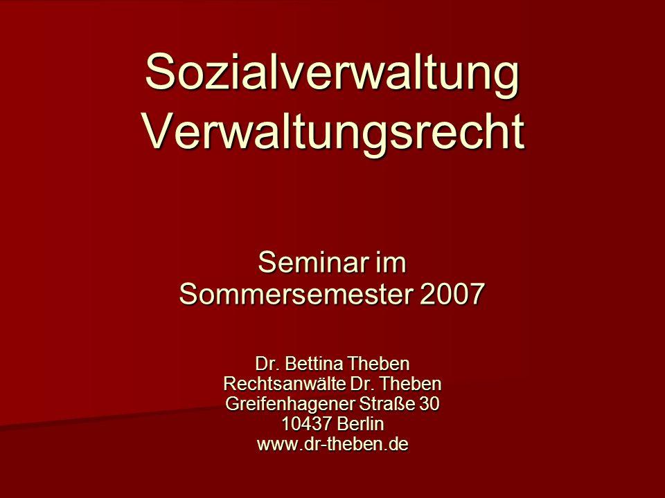 Sozialverwaltung Verwaltungsrecht Seminar im Sommersemester 2007 Dr.