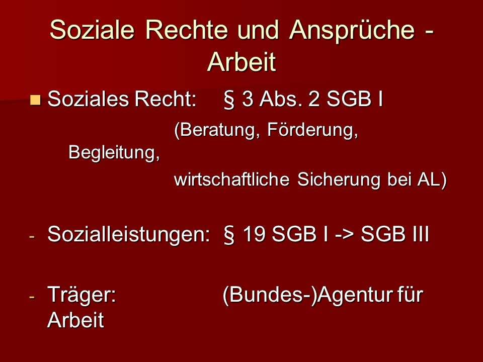 Soziale Rechte und Ansprüche - Arbeit Soziales Recht:§ 3 Abs.