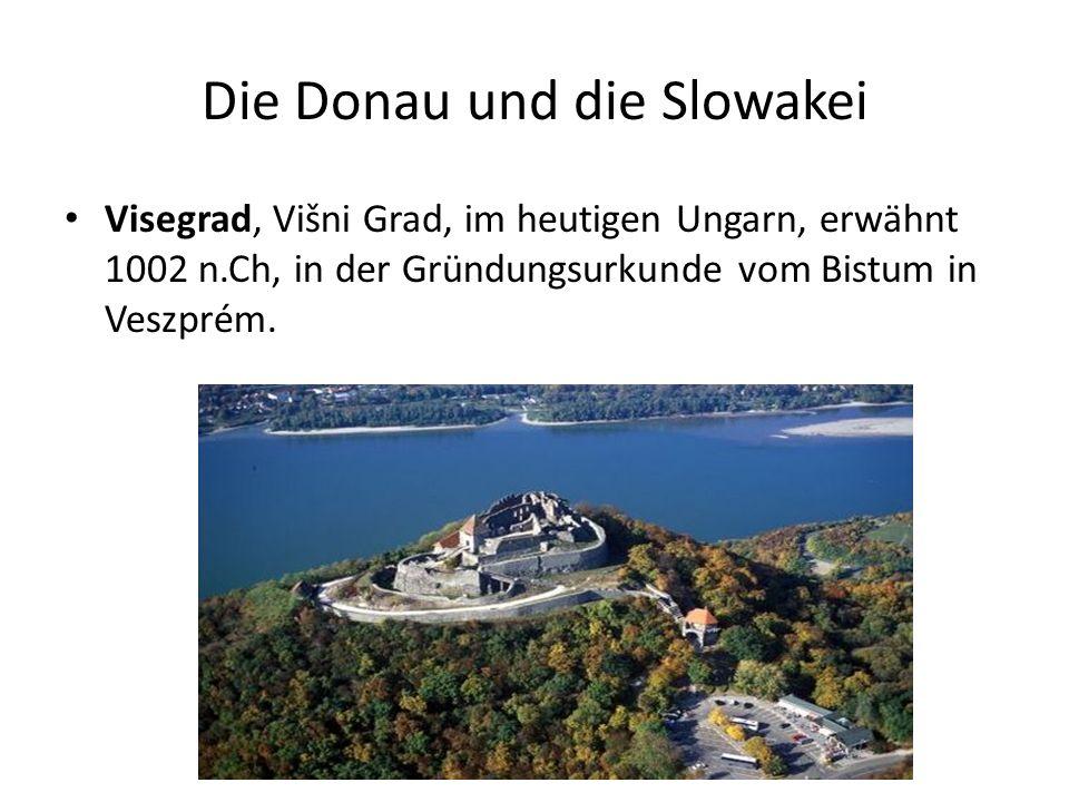 Die Donau und die Slowakei Visegrad, Višni Grad, im heutigen Ungarn, erwähnt 1002 n.Ch, in der Gründungsurkunde vom Bistum in Veszprém.