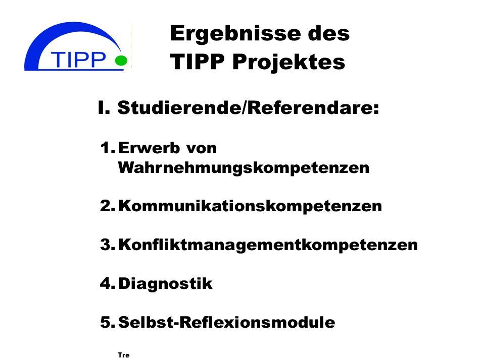 Ergebnisse des TIPP Projektes I.