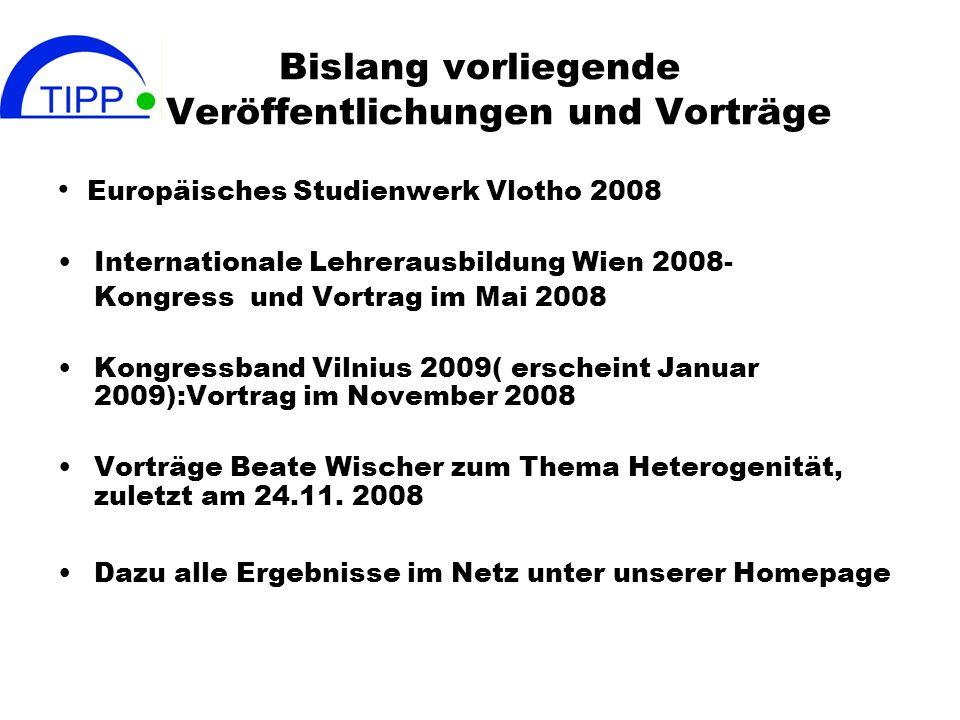 Bislang vorliegende Veröffentlichungen und Vorträge Europäisches Studienwerk Vlotho 2008 Internationale Lehrerausbildung Wien 2008- Kongress und Vortr