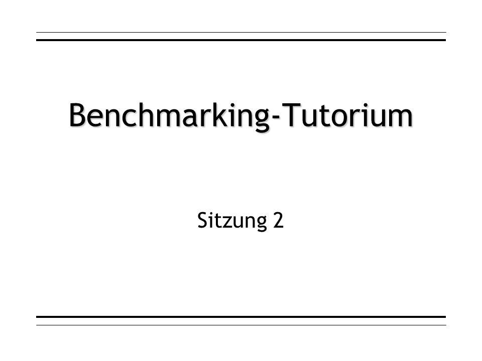 Benchmarking-Tutorium Sitzung 2
