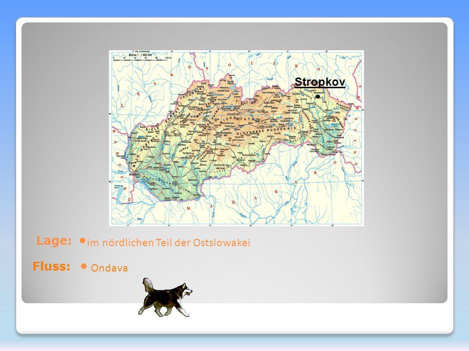 Lage: im nördlichen Teil der Ostslowakei Stropkov Fluss: Ondava
