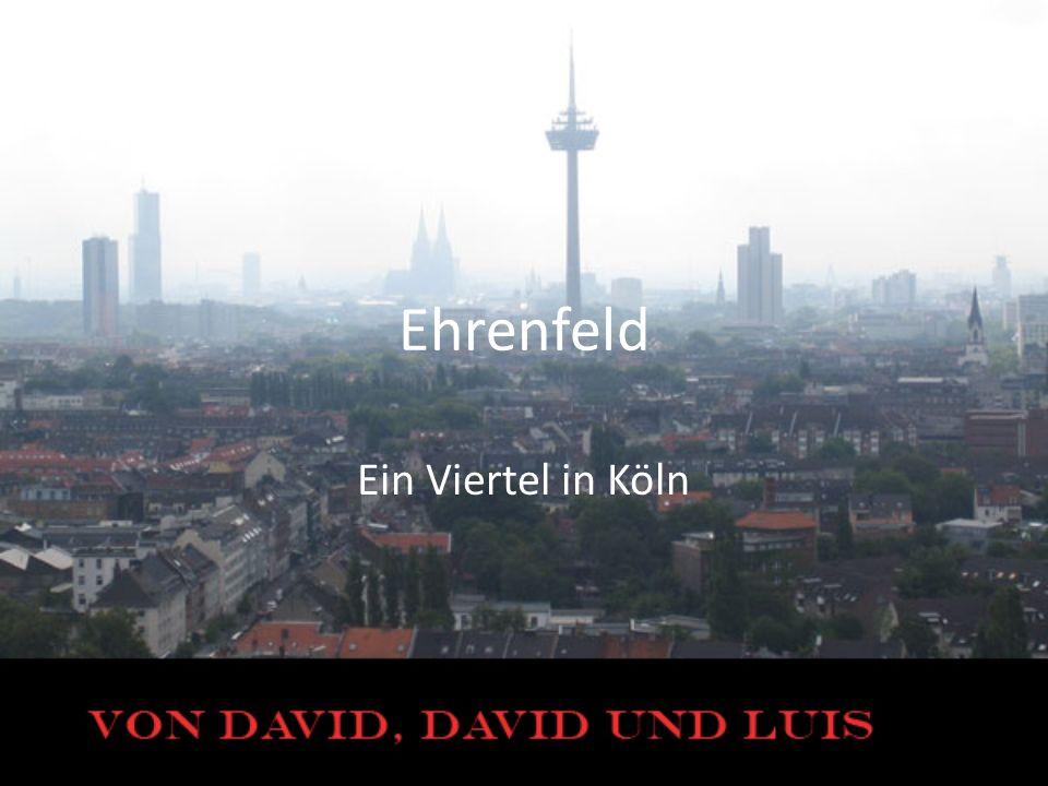 Ehrenfeld Ein Viertel in Köln