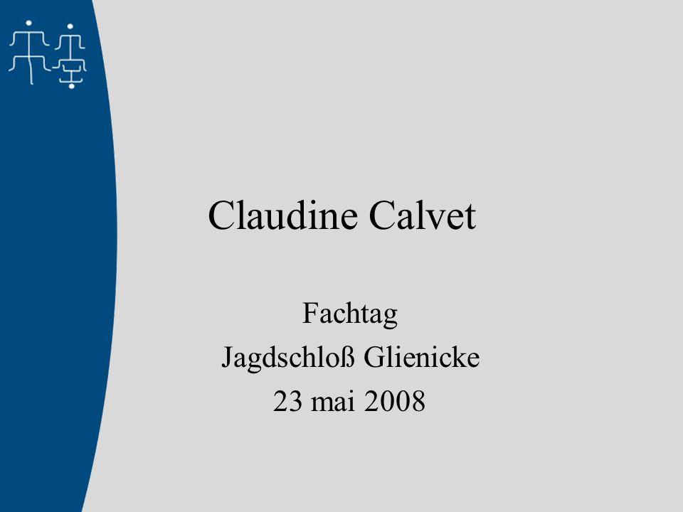 Claudine Calvet Fachtag Jagdschloß Glienicke 23 mai 2008