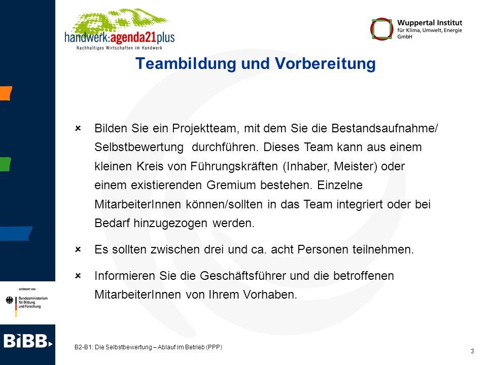 B2-B1: Die Selbstbewertung – Ablauf im Betrieb (PPP) 4 Anwendung der Bestandsaufnahme/Selbstbewertung: »Kick off« (1.