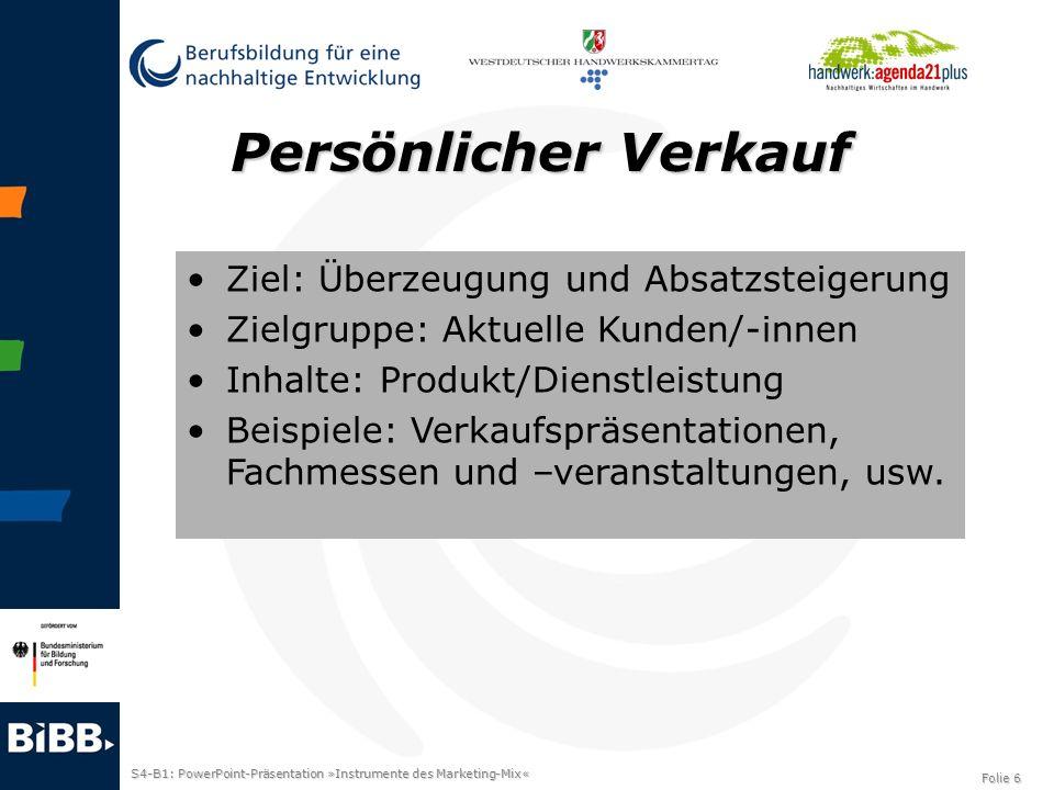 S4-B1: PowerPoint-Präsentation »Instrumente des Marketing-Mix« Folie 7 Modellversuch »Entwicklung und Erprobung eines Weiterbildungskonzeptes zu nachhaltigem Wirtschaften als Zukunftschance für das Handwerk«.