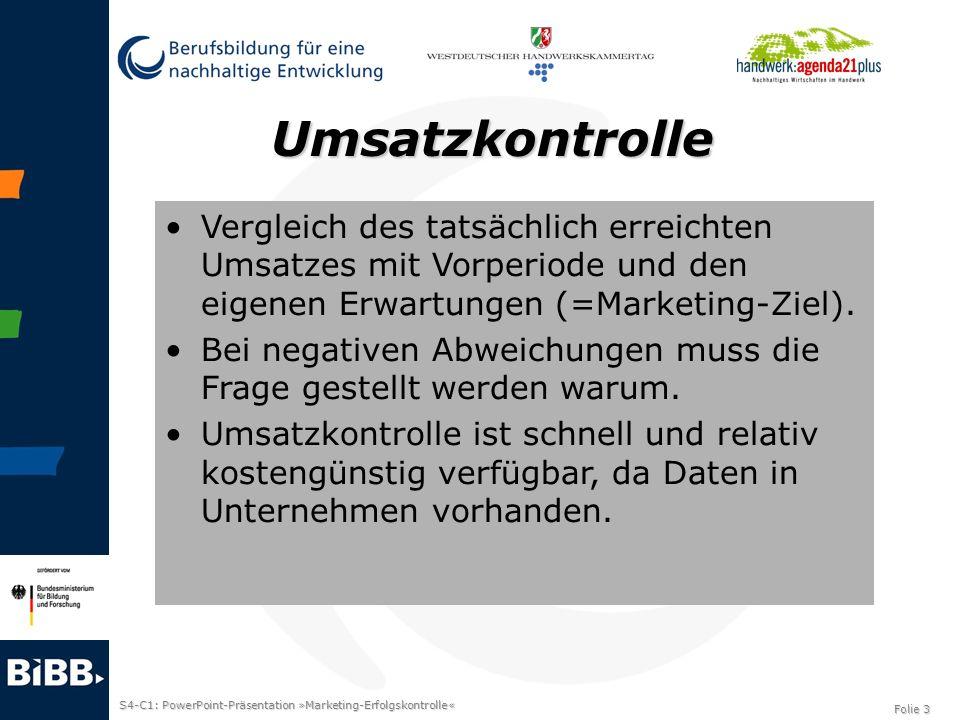 S4-C1: PowerPoint-Präsentation »Marketing-Erfolgskontrolle« Folie 3 Umsatzkontrolle Vergleich des tatsächlich erreichten Umsatzes mit Vorperiode und d