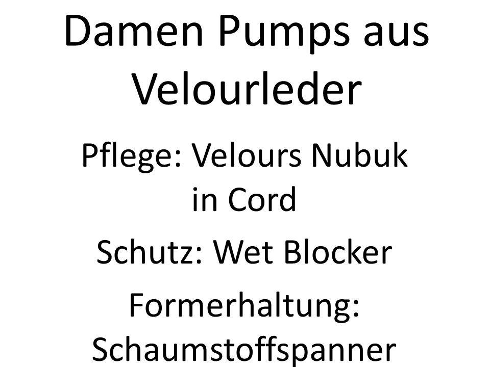 Damen Pumps aus Velourleder Pflege: Velours Nubuk in Cord Schutz: Wet Blocker Formerhaltung: Schaumstoffspanner