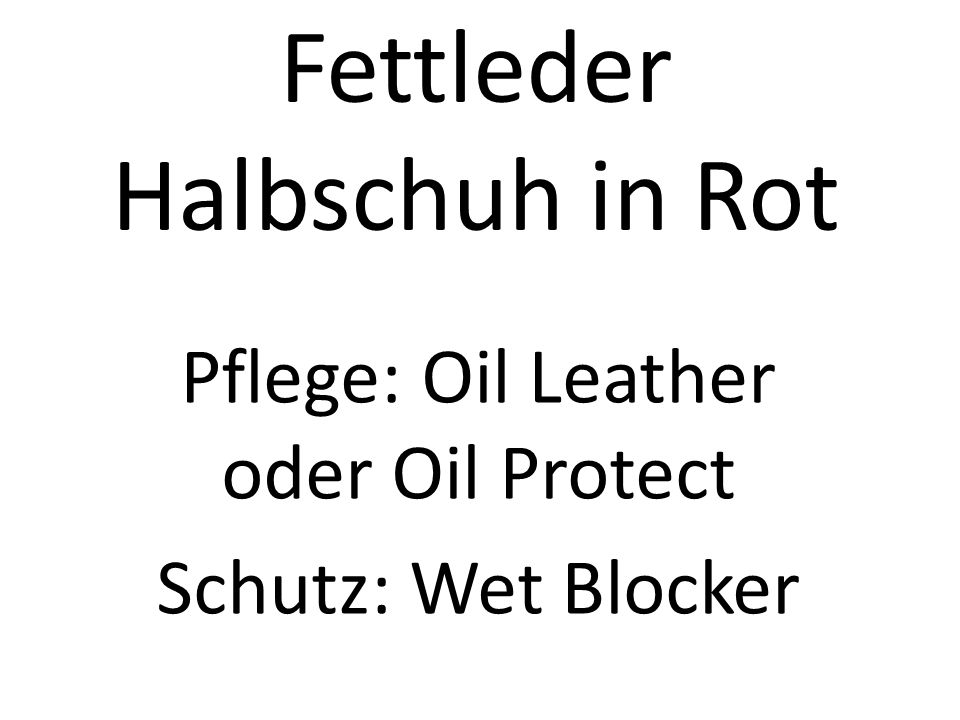 Fettleder Halbschuh in Rot Pflege: Oil Leather oder Oil Protect Schutz: Wet Blocker