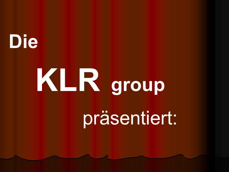 Die KLR group präsentiert: