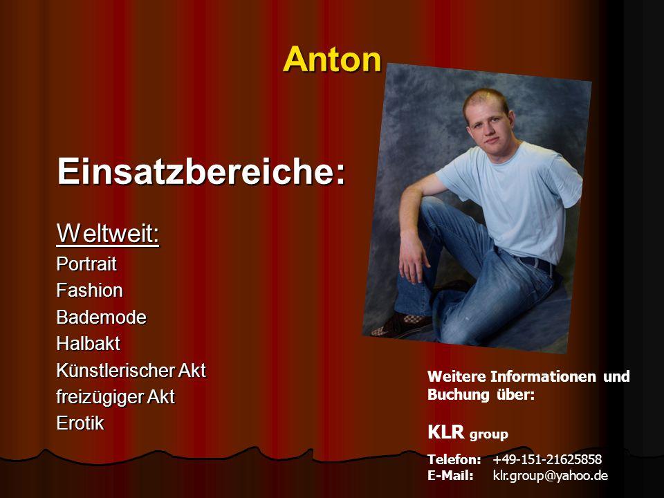 Anton Einsatzbereiche:Weltweit:PortraitFashionBademodeHalbakt Künstlerischer Akt freizügiger Akt Erotik Weitere Informationen und Buchung über: KLR gr