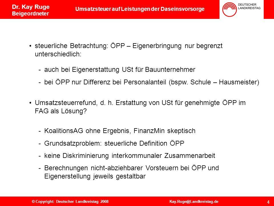 Dr. Kay Ruge Beigeordneter 2. ÖPP contra Eigenerbringung 3 80 % aller klassischen ÖPP-Vorhaben sind kommunal v. a. Hochbau (Schulen, Verwaltungsgebäud