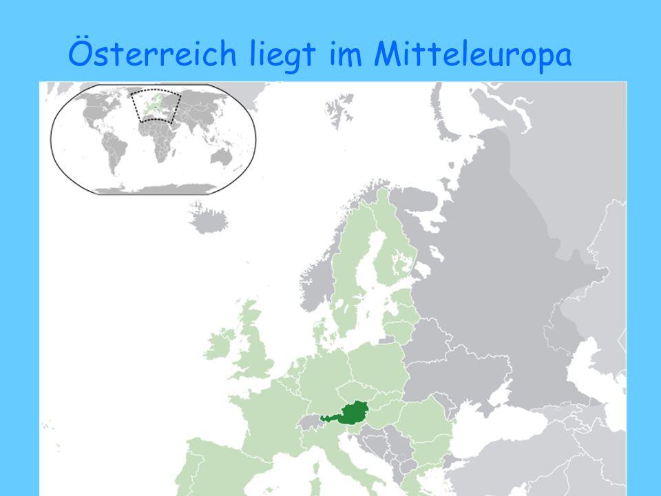 Österreich liegt im Mitteleuropa