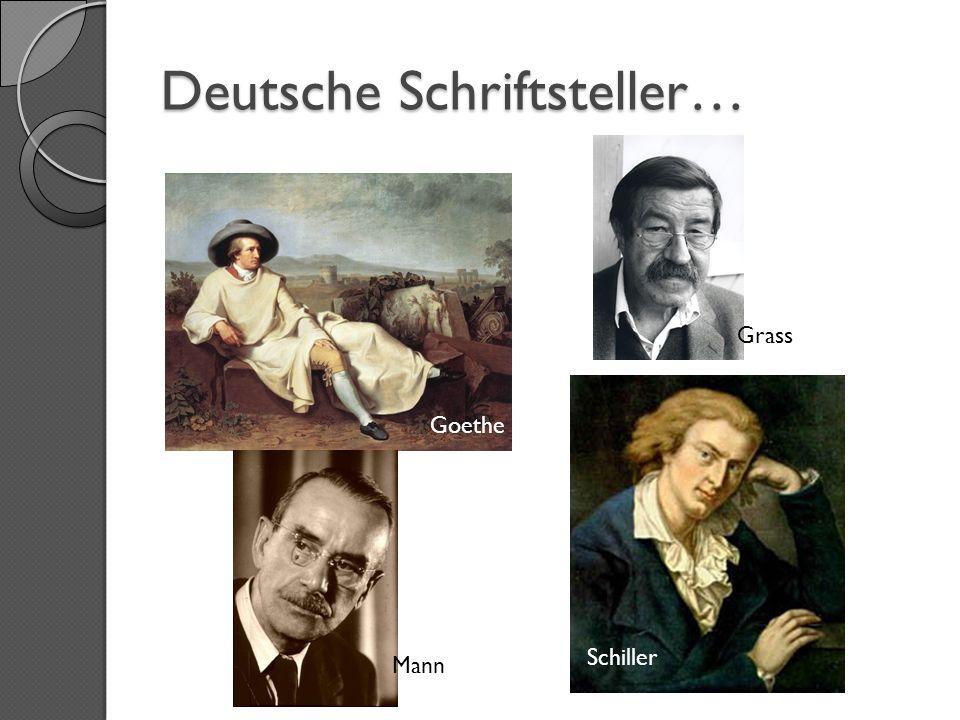 Deutsche Schriftsteller… Goethe Schiller Mann Grass