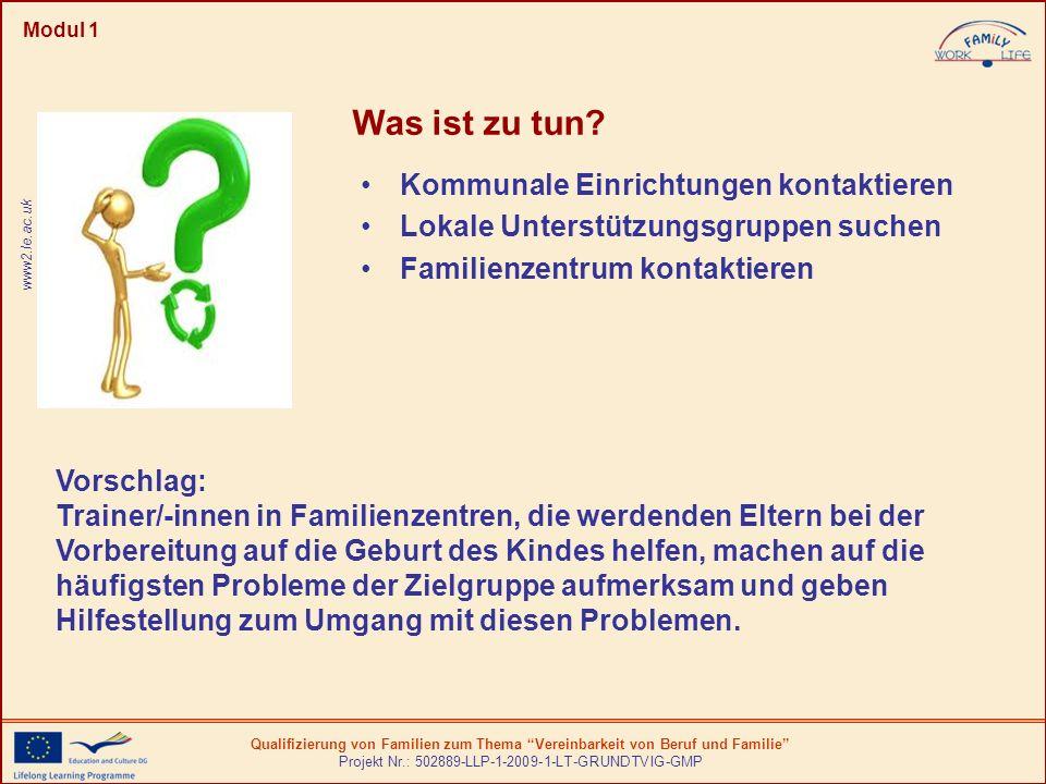 Qualifizierung von Familien zum Thema Vereinbarkeit von Beruf und Familie Projekt Nr.: 502889-LLP-1-2009-1-LT-GRUNDTVIG-GMP Modul 1 Kommunale Einricht
