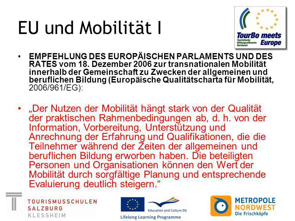 EU und Mobilität I EMPFEHLUNG DES EUROPÄISCHEN PARLAMENTS UND DES RATES vom 18.