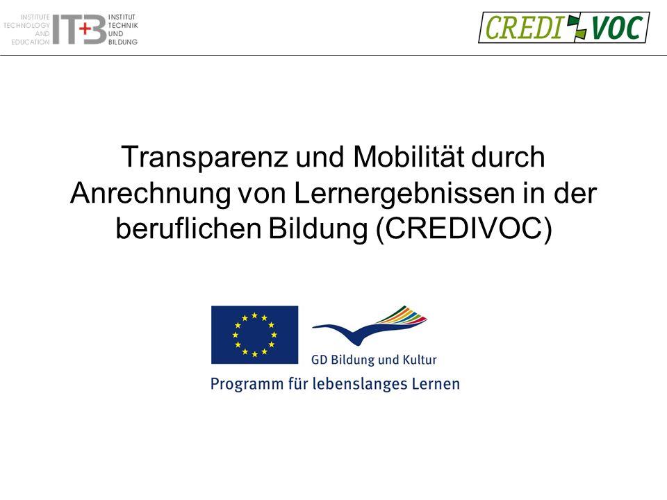 Transparenz und Mobilität durch Anrechnung von Lernergebnissen in der beruflichen Bildung (CREDIVOC)