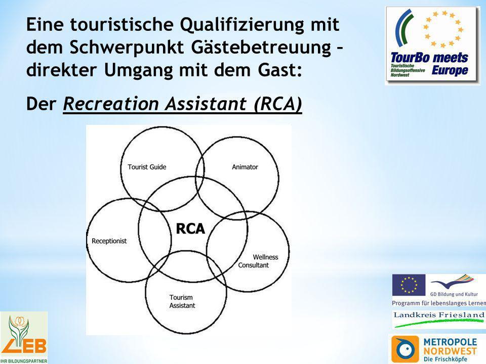Eine touristische Qualifizierung mit dem Schwerpunkt Gästebetreuung – direkter Umgang mit dem Gast: Der Recreation Assistant (RCA)