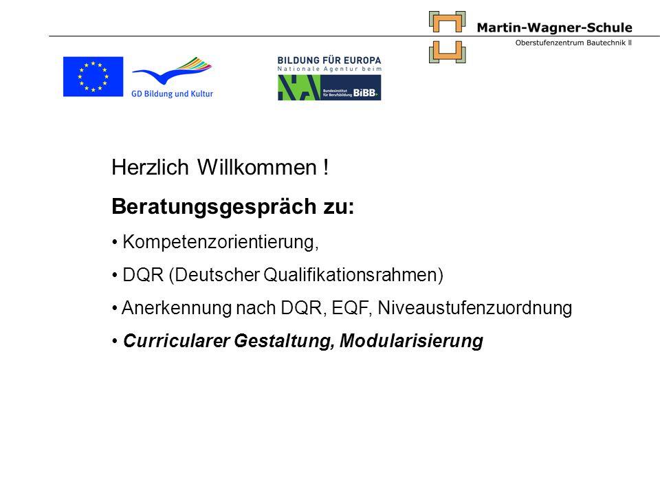 Herzlich Willkommen ! Beratungsgespräch zu: Kompetenzorientierung, DQR (Deutscher Qualifikationsrahmen) Anerkennung nach DQR, EQF, Niveaustufenzuordnu