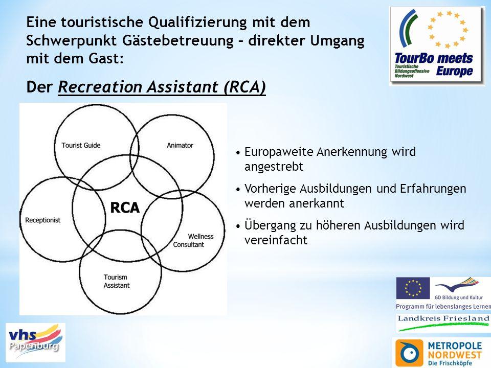 Eine touristische Qualifizierung mit dem Schwerpunkt Gästebetreuung – direkter Umgang mit dem Gast: Der Recreation Assistant (RCA) Europaweite Anerken