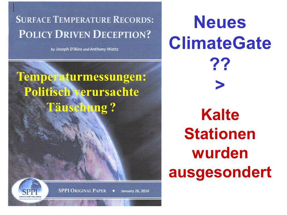 Neues ClimateGate ?? > Kalte Stationen wurden ausgesondert Temperaturmessungen: Politisch verursachte Täuschung ?