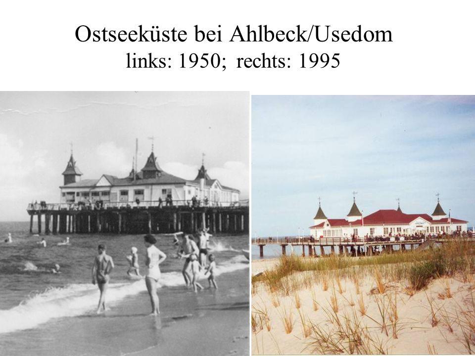 Ostseeküste bei Ahlbeck/Usedom links: 1950; rechts: 1995