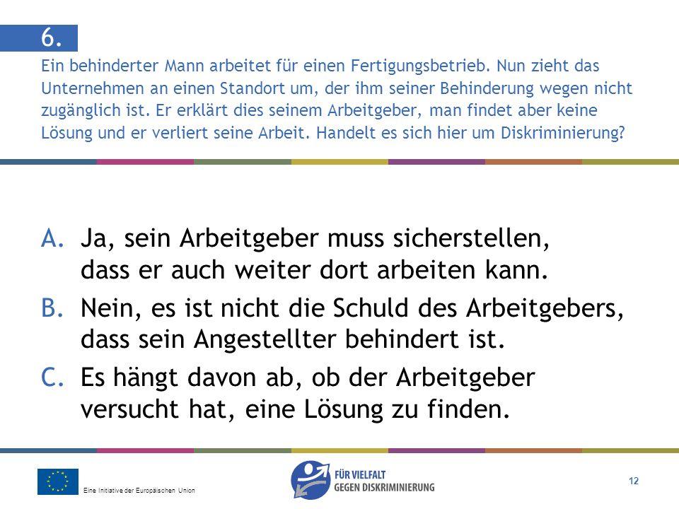 Eine Initiative der Europäischen Union 12 6.