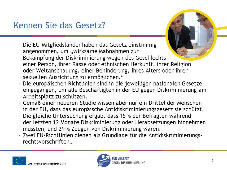 Eine Initiative der Europäischen Union 16 Was meinen Sie.