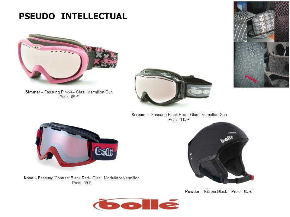 PSEUDO INTELLECTUAL Simmer – Fassung Pink-X– Glas: Vermillon Gun Preis: 69 Nova – Fassung Contrast Black Red– Glas: Modulator Vermillon Preis: 59 Scre